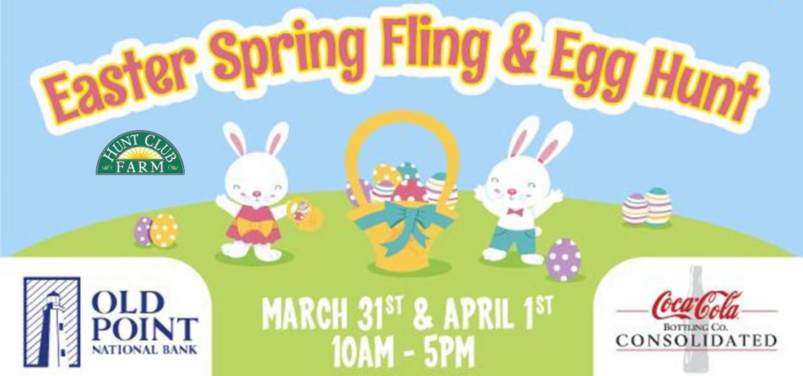 Hunt Club Farms: Easter Spring Fling and Egg Hunt