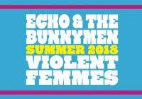Violent Femmes' + Echo and the Bunnymen