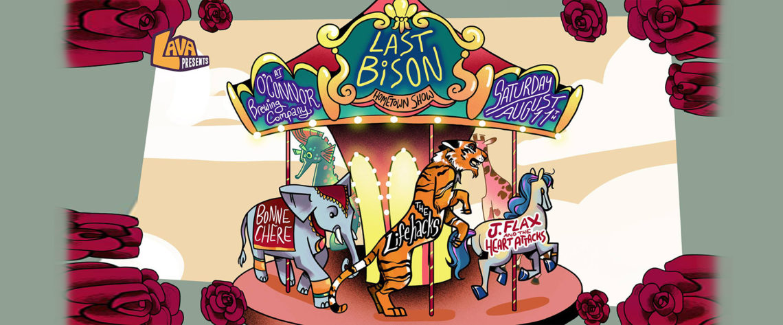 LAVA Presents: The Last Bison Hometown Show