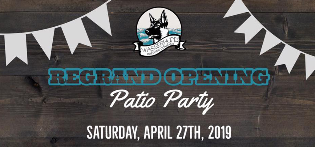 Wasserhund Brewing Grand Re-Opening Patio Party