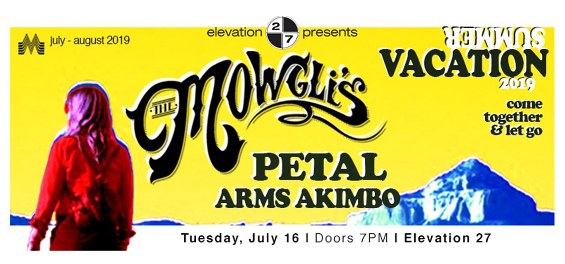 Mowgli's, with special guest Petal and Arms Akimbo