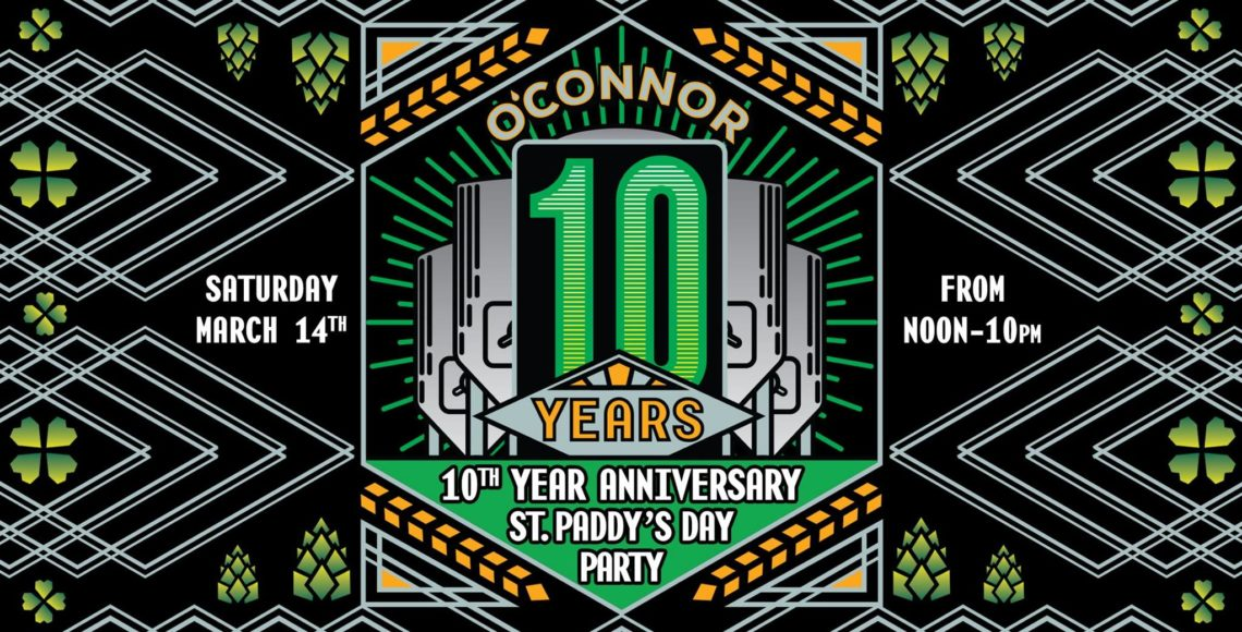 10 Year Anniversary & St. Paddy's Day Celebration