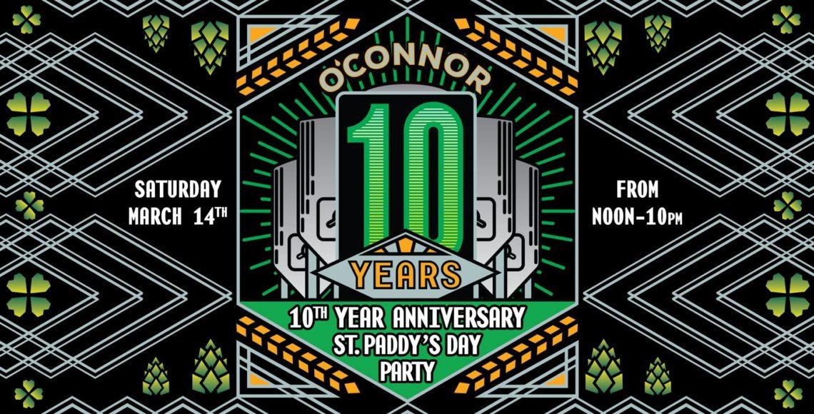 10 Year Anniversary & St. Paddy's Day Celebration